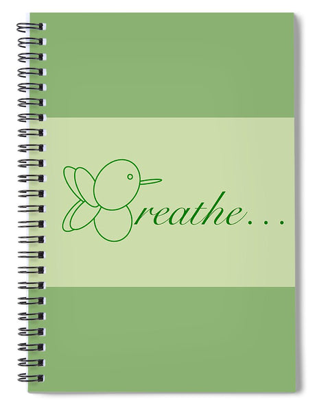 Breathe... In Sage - Spiral Notebook
