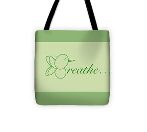 Breathe... In Sage - Tote Bag