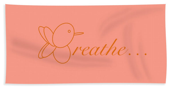 Breathe... In Salmon - Beach Towel