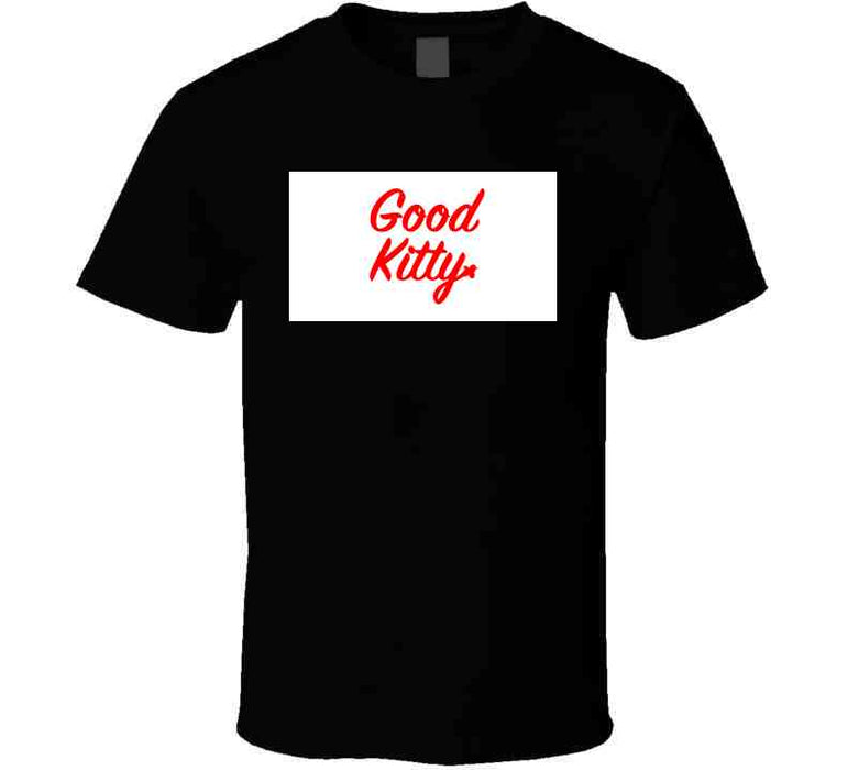 Good Kitty Red Tee T Shirt
