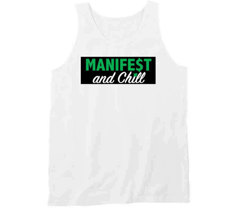 Manifest And Chill Green T Shirt