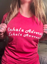 Load image into Gallery viewer, Inhale Adversity Exhale Awareness- unisex