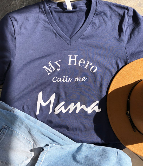 V-neck My Hero Calls me Mama