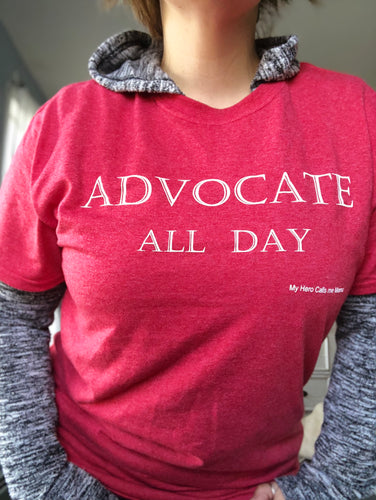 Advocate All Day T-Shirt- unisex