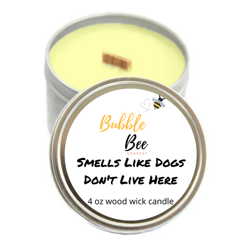 Smells Like Dogs Don't Live Here Scented Tin Candle