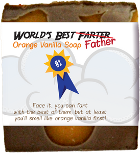 World's Best Farter/Father Orange Vanilla Soap