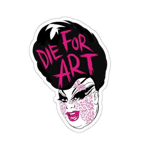 Die For Art Sticker