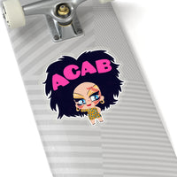 Dawn says ACAB  Sticker