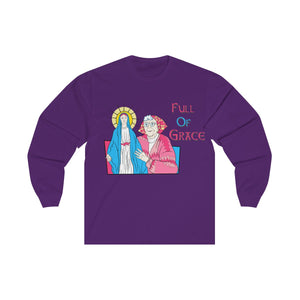 Full Of Grace Unisex Long Sleeve Tee
