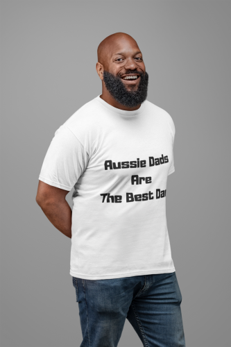 Man wearing a White TShirt with Aussie Dads Are the Best Dads Slogan for Fathers Day on the Front-Personalise your own custom T-Shirts by clicking on the link in the description