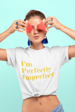 Girl wearing a White Custom TShirt with I'm perfectly Imperfect slogan on the front-Personalise your own shirts by clicking on the link in the description