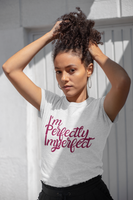Girl wearing a Black Custom TShirt with I'm perfectly Imperfect slogan on the front-Personalise your own shirts by clicking on the link in the description