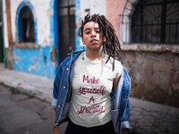 Woman wearing a White Custom TShirt with Make yourself a priority slogan on the front in Maroon Writing-Personalise your own custom shirt by clicking on the link in the description