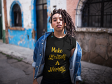 Woman wearing a Black Custom TShirt with Make yourself a priority slogan on the front in Yellow Writing-Personalise your own custom shirt by clicking on the link in the description