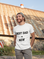 Man wearing a White TShirt with Best Dad in New South Wales NSW on the front of the shirt in black writing for fathers day-Personalise your own Fathers Day Shirt by clicking on the link in the description