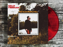 "Load image into Gallery viewer, <b>KELLY FINNIGAN</b><br><i>The Tales People Tell</i><br><span style=""color: #ff0000;"">Release Date: 4/26/19</span>"