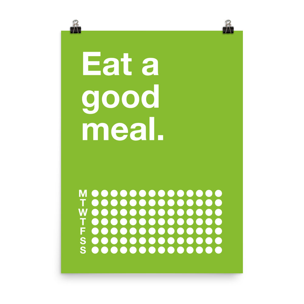 Eat a good meal.
