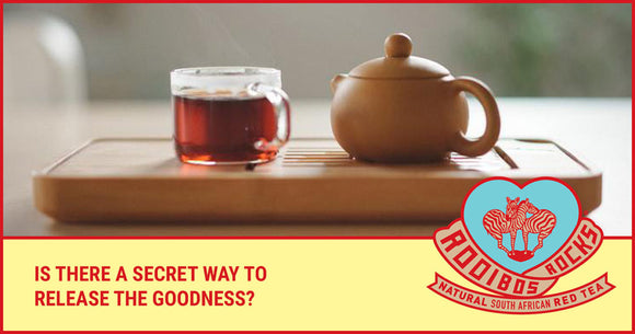 Rooibos Rocks the perfect cup of Rooibos tea