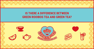 Green Rooibos Tea and Green Tea – are they both caffeine-free?