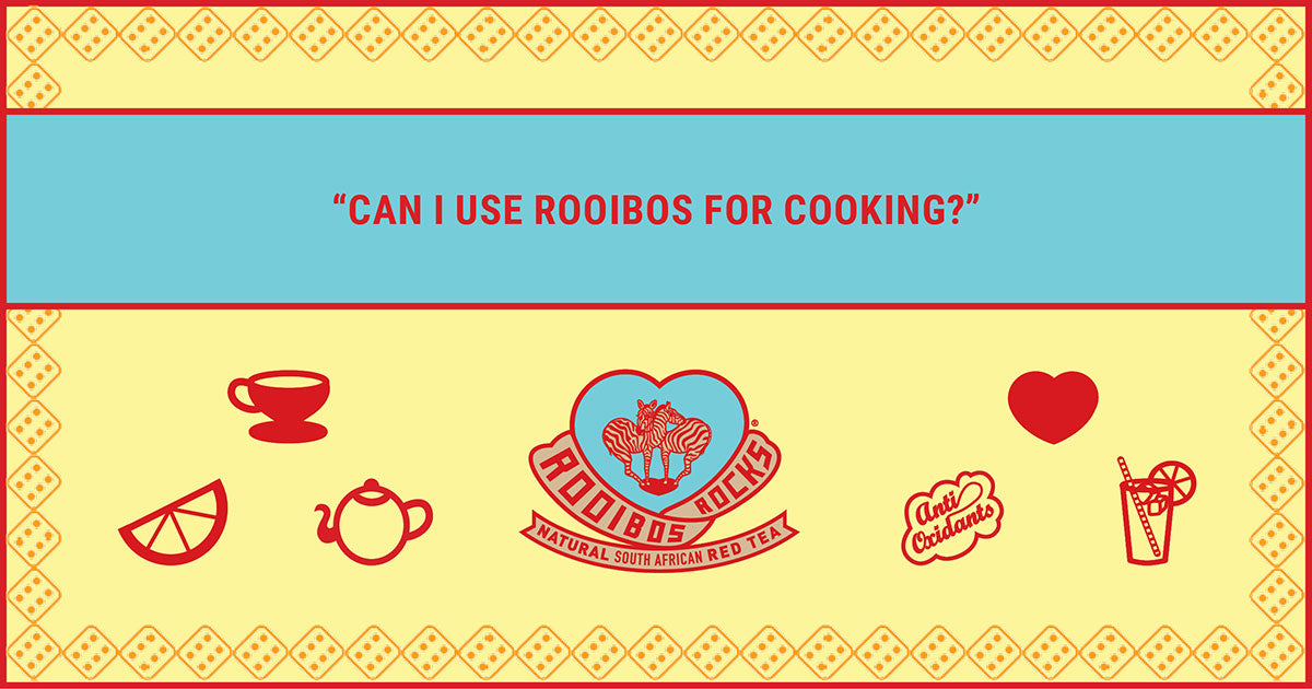 Rooibos Rocks in cooking