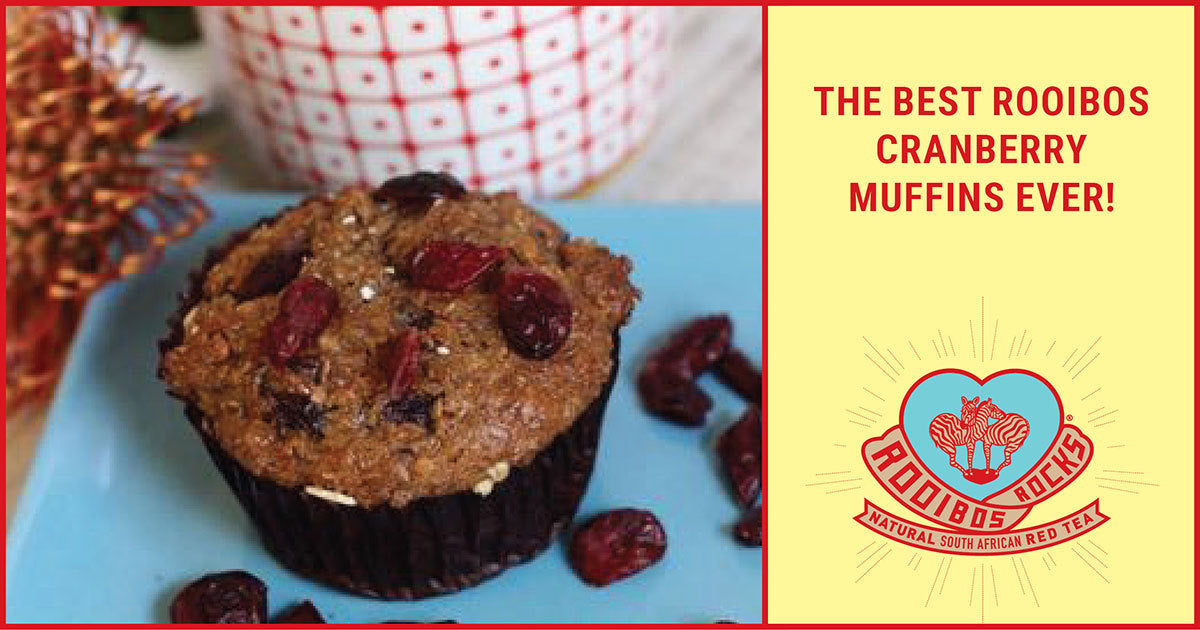 Rooibos Rocks Rooibos and Cranberry muffins