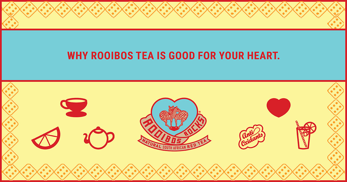 Rooibos Rocks is good for your heart