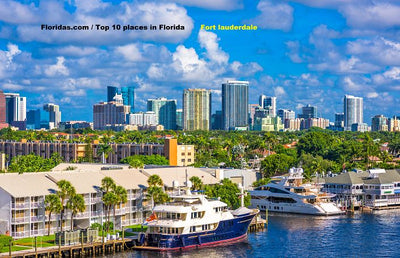 Top 10 Places to visit in Florida / Fort Lauderdale