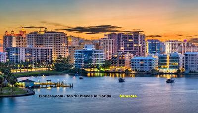 Top 10 Places to visit in Florida / Sarasota