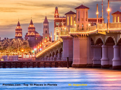 Top 10 Places to visit in Florida / St. Augustine