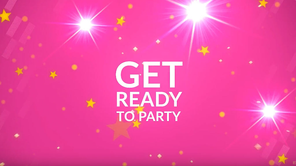 VIDEO: GET READY TO PARTY