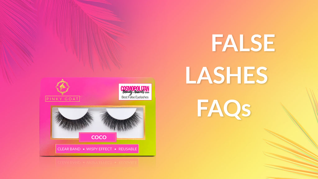 False Eyelashes FAQs & Application Tips