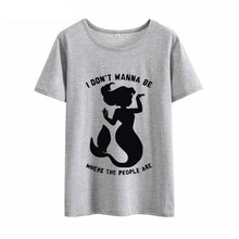 "Load image into Gallery viewer, Mermaid T-shirt - ""I don't wanna be where the people are"""