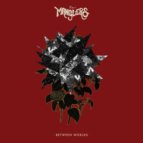 Los Manglers - Between Worlds LP