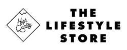 High Quality - The Lifestyle Store