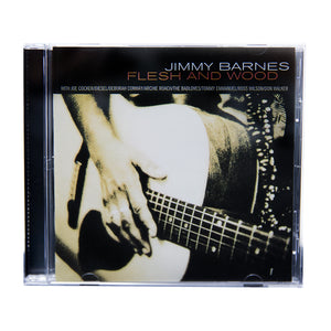 'Flesh and Wood' CD - Jimmy Barnes Online Store