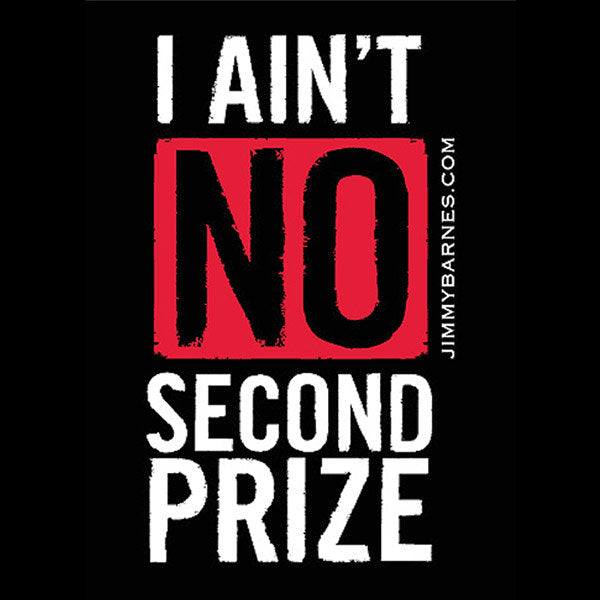 'I Ain't No Second Prize' Singlet
