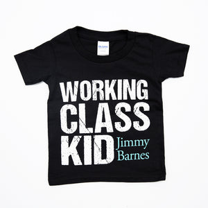 'Working Class Kid' Kids T-Shirt - Jimmy Barnes Online Store