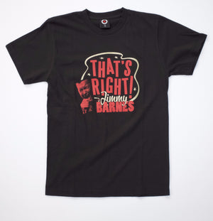 """That's Right"" T-Shirt - Jimmy Barnes Online Store"
