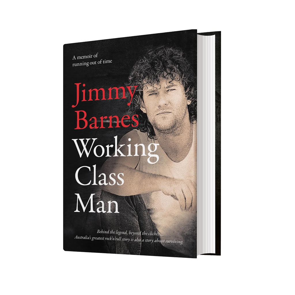 'Working Class Man' Book - Signed Copy! - Jimmy Barnes Online Store