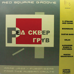 Red Square Groove - Rare Jazz / Fusion Gems From Russian Vaults
