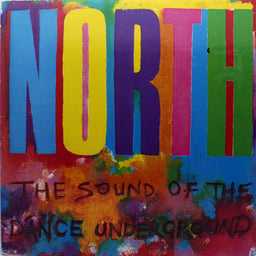 North - The Sound Of The Dance Underground