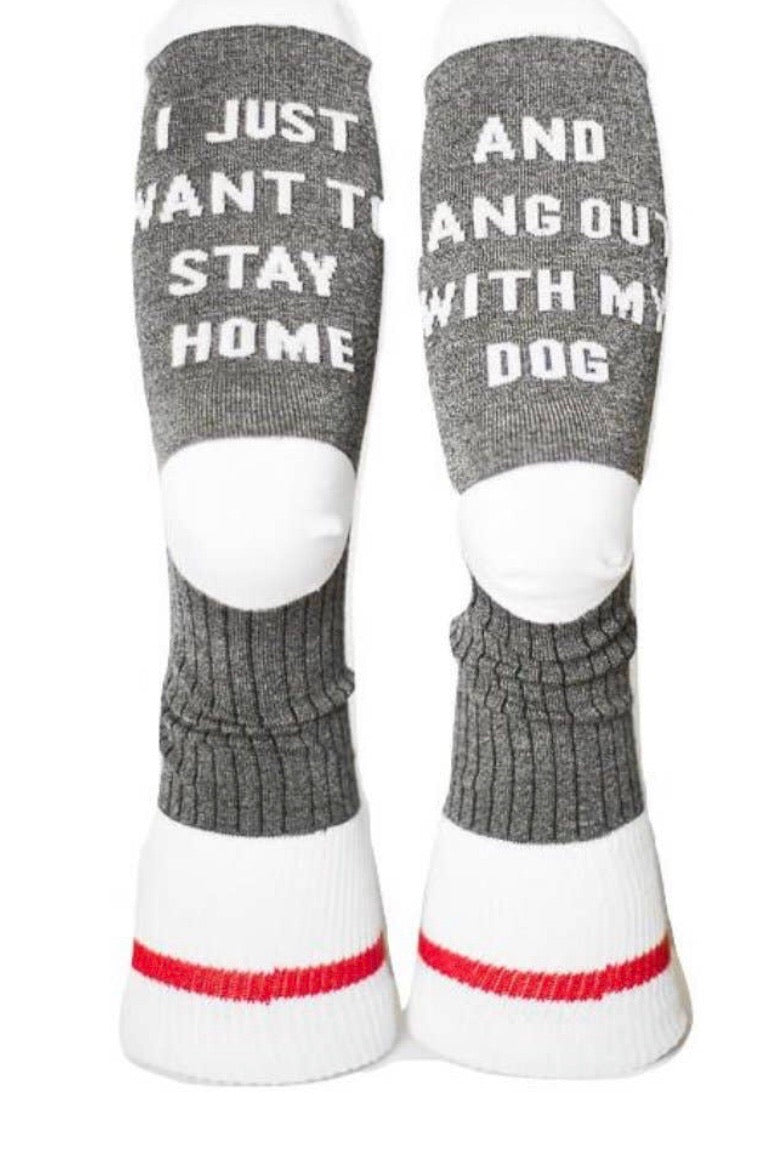 Cozy Socks- Stay Home with My Dog