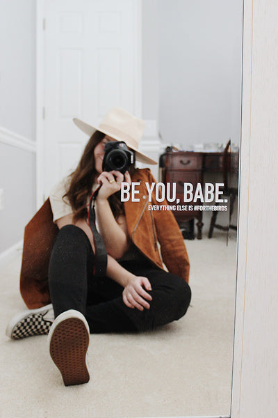 Be You, Babe Decal