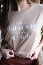 Load image into Gallery viewer, Stay Human Tee