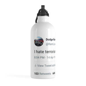 """I Hate Terrorism"" Stainless Steel Water Bottle"