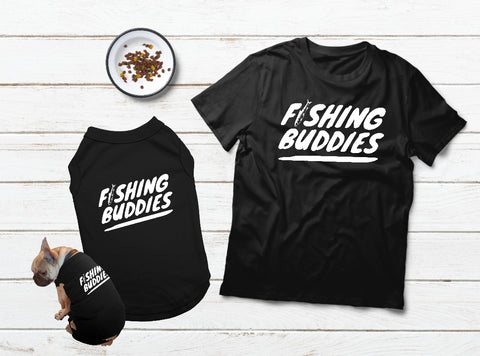 T Shirt for Dog and Owner Dog Lover Gift Fishing Buddies