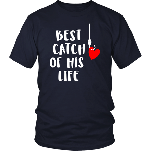 Fishing Couples Shirts Fisherman Love Best catch of His Life -Woman