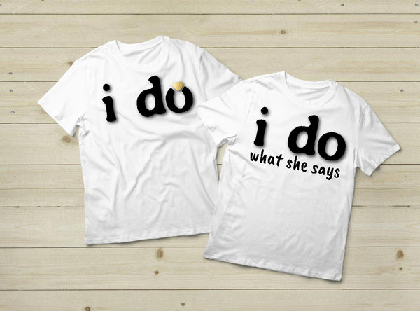 Couples Shirts Engagement I Do Funny Gift