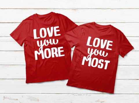 Couples Shirts Valentine Gift Love You More