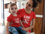 Mommy and Me Outfits Love You More Valentine Shirts